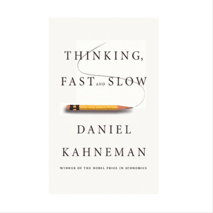 Thinking Fast And Slow